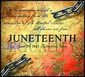 Juneteenth - June 19th