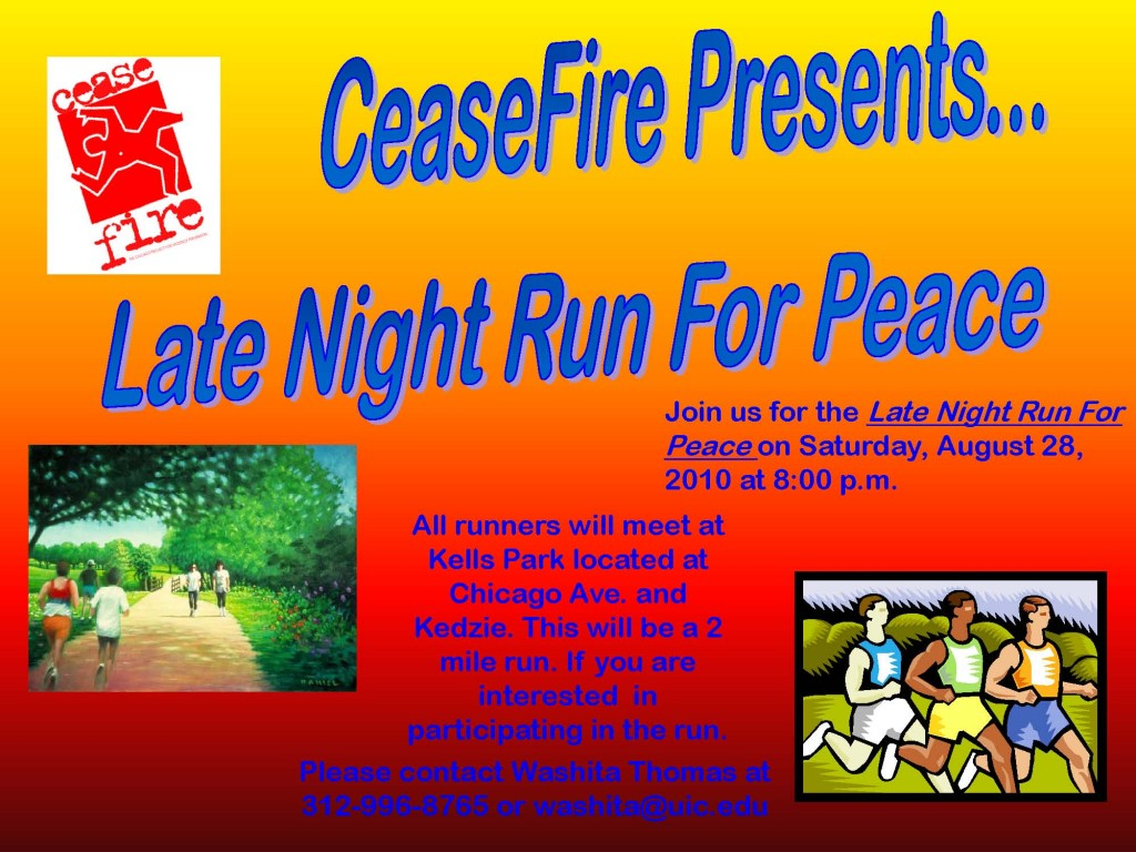CeaseFire Late Night Run For Peace